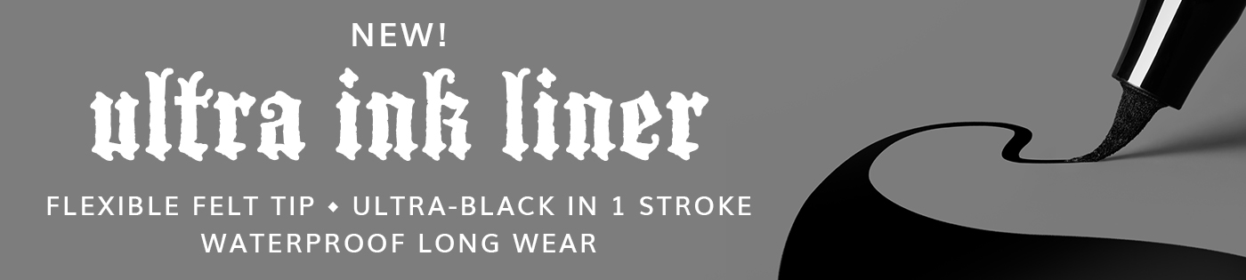 New! Ultra Ink Liner. Flexible Felt Tip. Ultra-Black in 1 Stroke. Waterproof Long Wear.