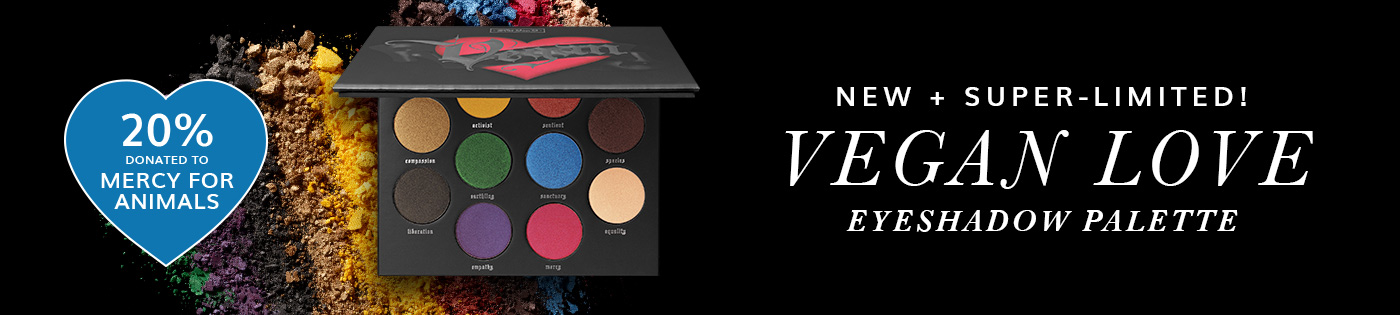 New + Super-Limited! Vegan Love Eyeshadow Palette. 20% Donated to Mercy for Animals.